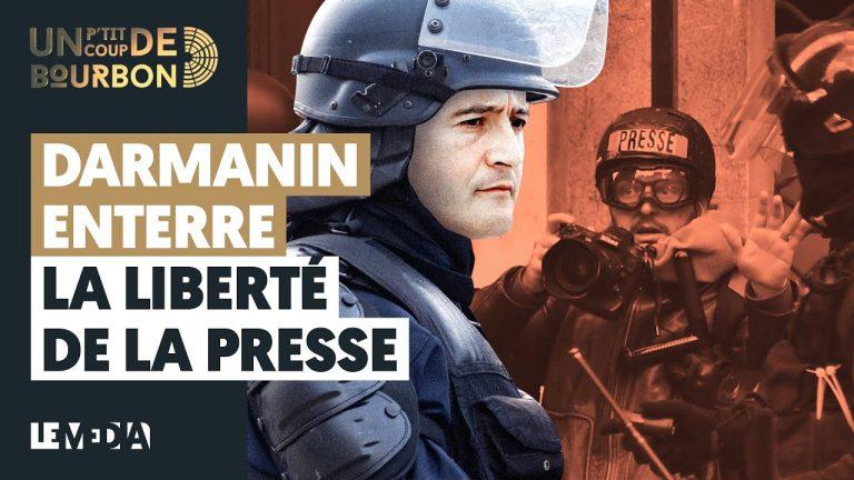 Gérald Darmanin enterre la liberté de la presse