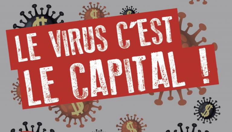 Revue Rébellion. « Le Virus c'est le Capital ! »