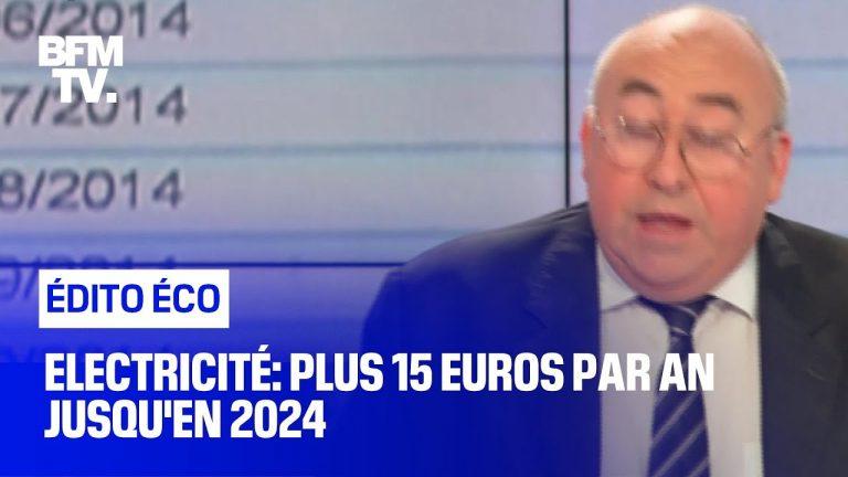 Électricité: plus 15 euros par an jusqu'en 2024 !