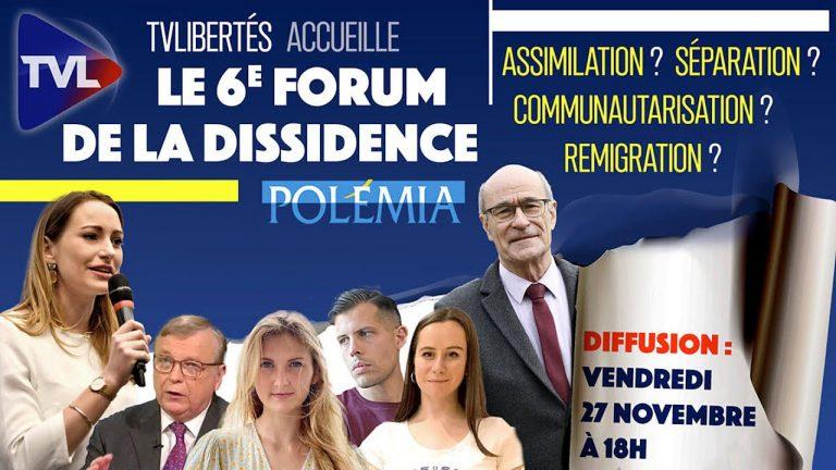 Remigration : revivez le VIème Forum de la dissidence de Polémia