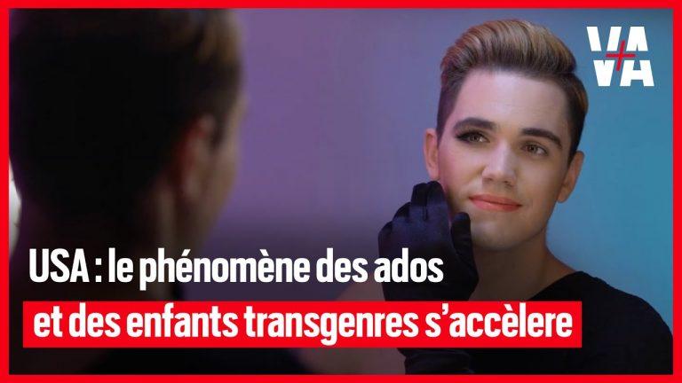 Le phénomène des enfants et des ados transgenres explose aux USA