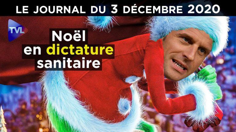Noël sous dictature sanitaire. Le JT TV Libertés du jeudi 3 décembre 2020