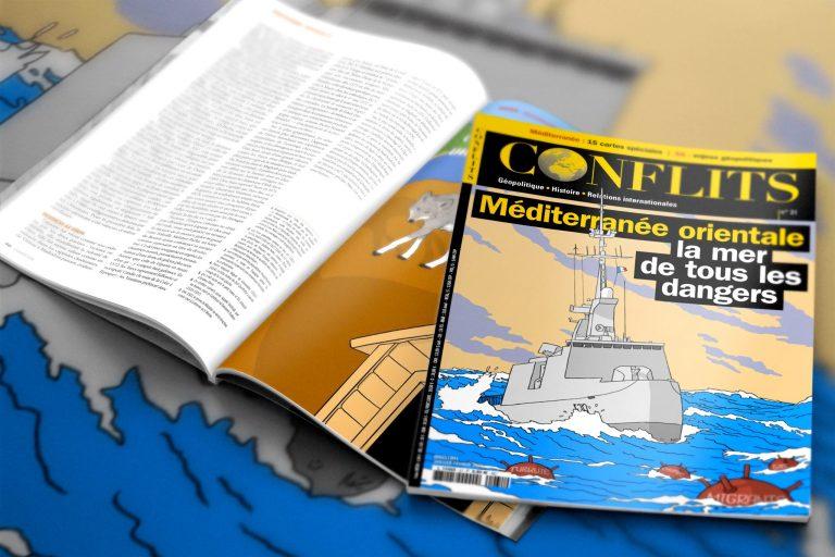 Méditerranée orientale, la mer de tous les dangers. Conflits n°31