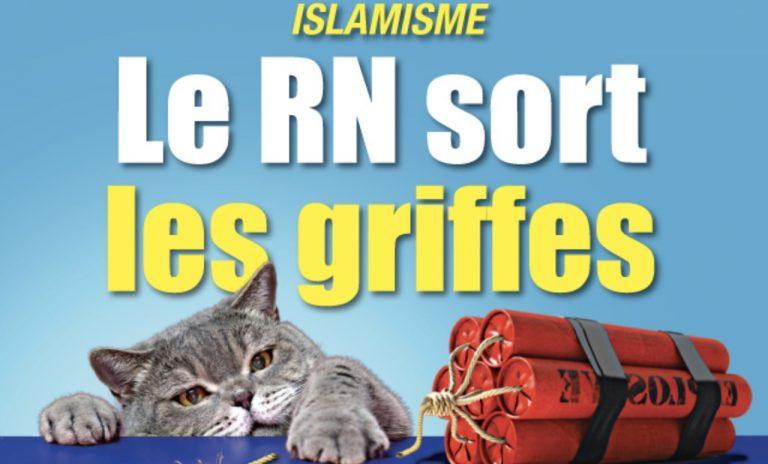 Islamisme : le RN sort les griffes