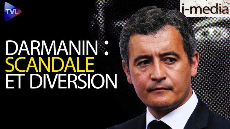 I-Média n°333 – Gérald Darmanin. Scandales, dissolution et diversion
