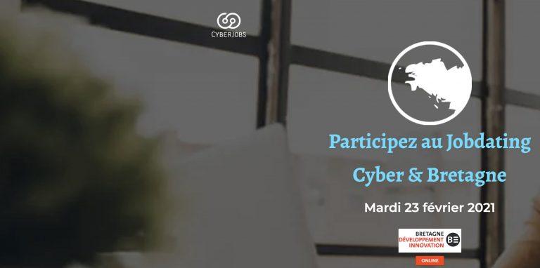 Recrutement dans la cybersécurité : Bretagne Développement Innovation et CyberJobs organisent le Jobdating Cyber & Bretagne