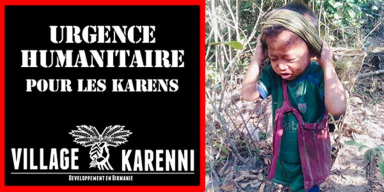4 000 villageois karens en fuite. Urgence humanitaire en Birmanie