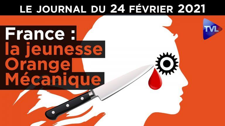 France : une jeunesse Orange Mécanique – JT du mercredi 24 février 2021