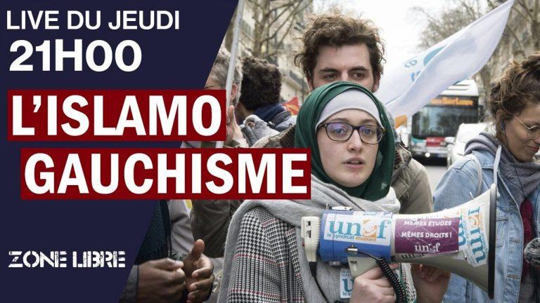 L' Islamo-Gauchisme, Stratégie Politique de l'Extrême-Gauche