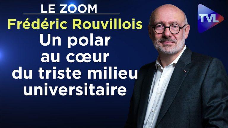 Un polar au cœur du triste milieu universitaire, avec Frédéric Rouvillois