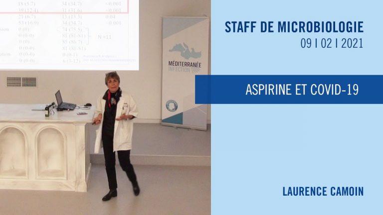 Aspirine et COVID-19, par le Pr. Laurence Camoin, IHU Méditerranée Infection