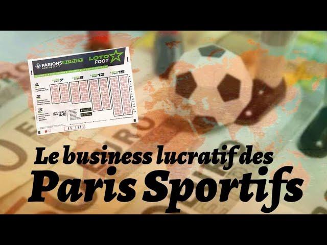 Paris sportifs, un business lucratif ! [Les dessous de l'oligarchie]