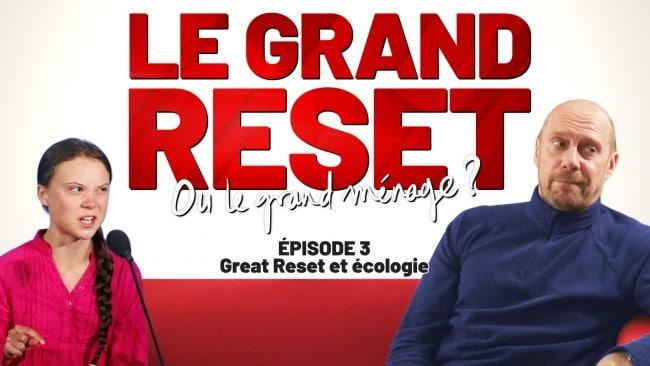 Le Grand Reset… ou le grand ménage ? Great Reset et Écologie