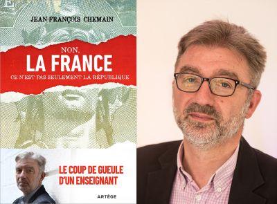 Jean-François Chemain : « La République française se vit depuis le début, comme une religion » [Interview]