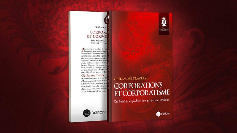 Guillaume Travers : « Les corporations présentent certains éléments spécifiquement européens » [Interview]