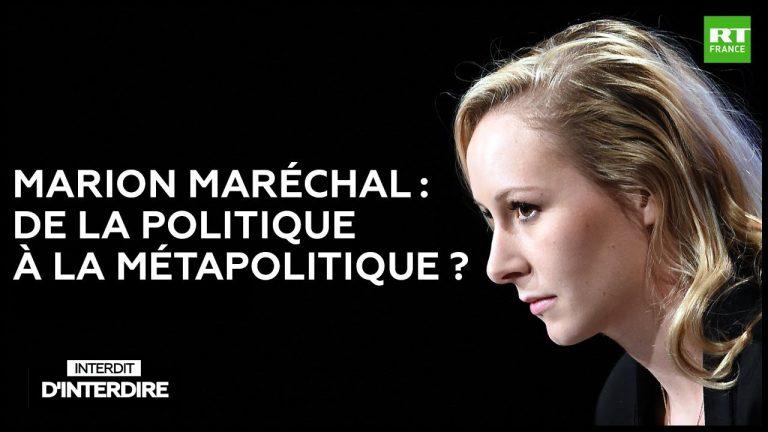 Portrait. Marion Maréchal : de la politique à la métapolitique ?