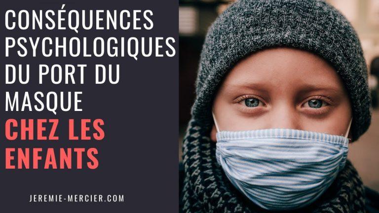 Quelles conséquences psychologiques du port du masque chez les enfants ?