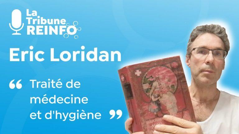 Eric Loridan : Traité de médecine et d'hygiène
