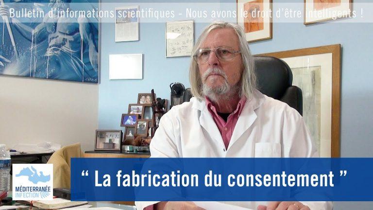 Covid-19, vaccin, confinement. Le Professeur Raoult évoque « La fabrication du consentement »