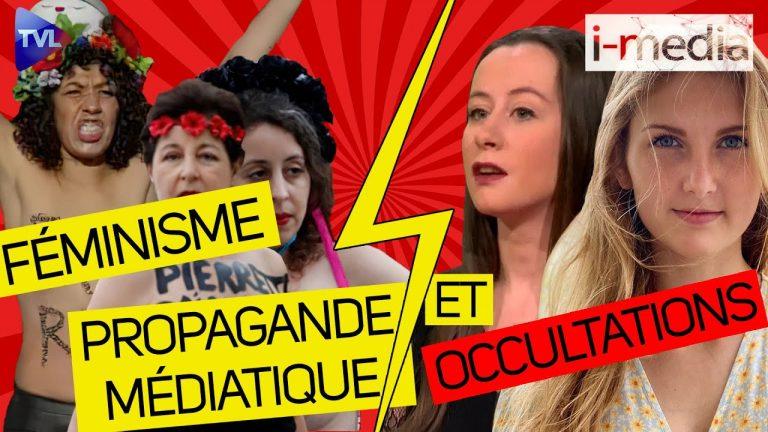 I-Média n°339 – Féminisme : propagande médiatique et occultations