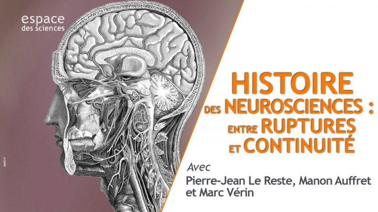 Histoire des neurosciences : entre ruptures et continuité