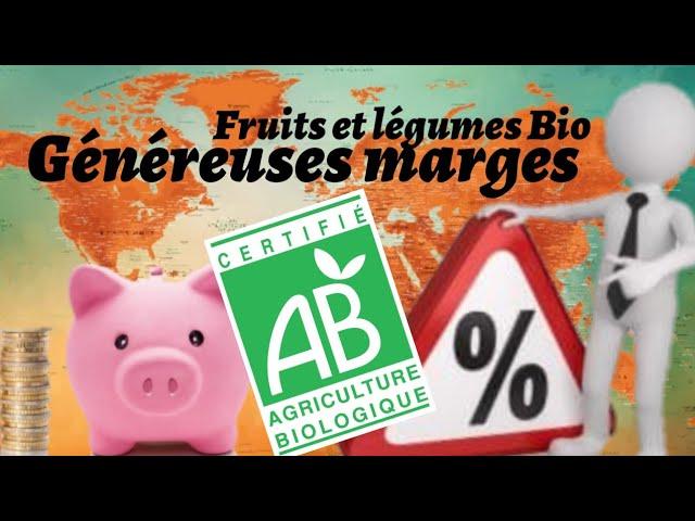 Fruits et légumes bio, les marges généreuses des grandes surfaces
