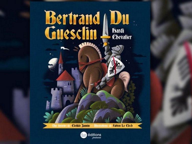 Du Guesclin : un chevalier pour faire rêver les enfants !