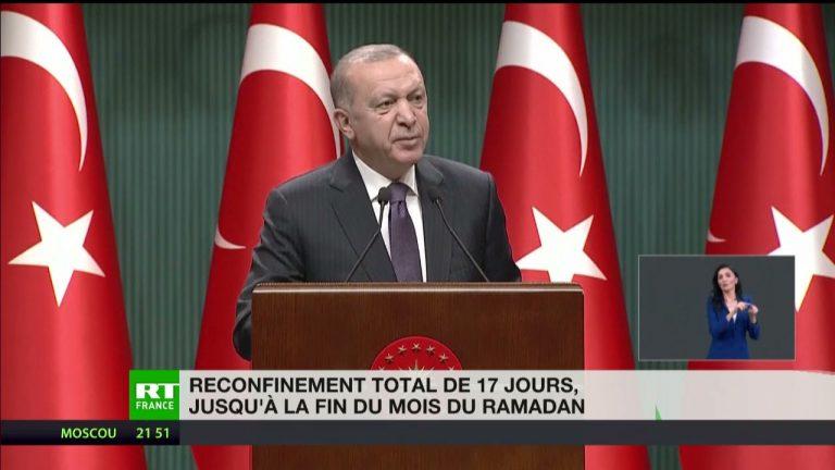 Turquie : Erdogan annonce un confinement total de 17 jours