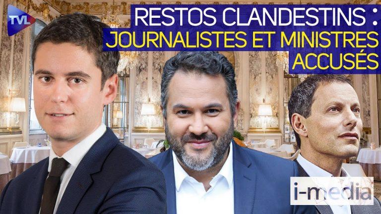 I-Média n°343 – Restaurants clandestins : des journalistes et des ministres accusés