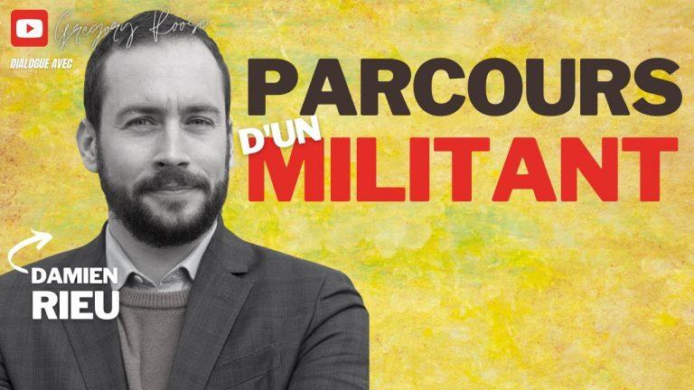 Damien Rieu, Parcours d'un militant (Entretien vidéo)