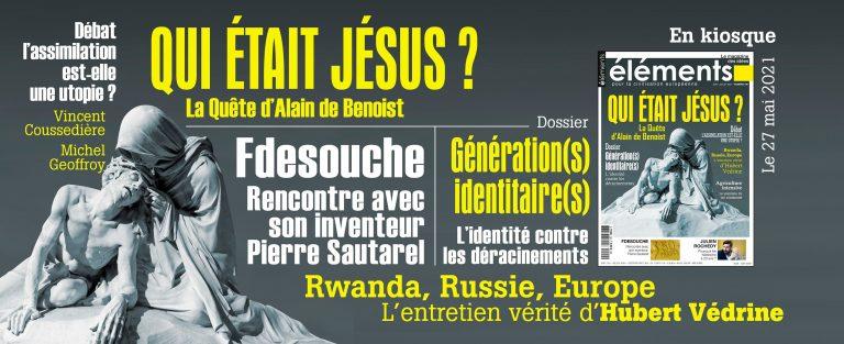 Qui était Jésus ? Le 190ème numéro de la revue Eléments est sorti