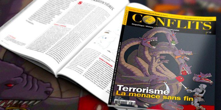 Terrorisme, la menace sans fin. Nouveau numéro de la revue Conflits
