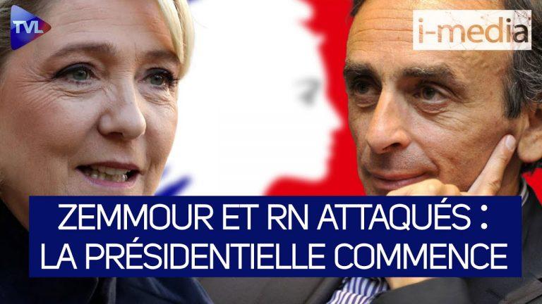 I-Média n°349. Zemmour et le RN attaqués : la présidentielle commence !