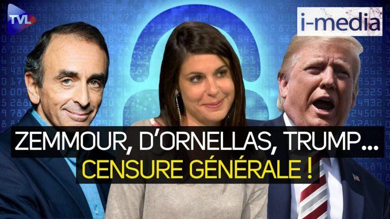 I-Média n°347 – Zemmour, d'Ornellas, Trump… Censure générale !