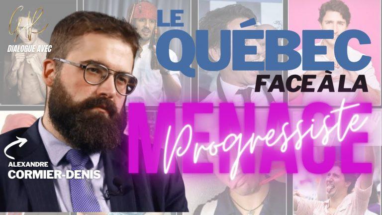 Le Québec face à la menace progressiste. Dialogue avec Alexandre Cormier-Denis
