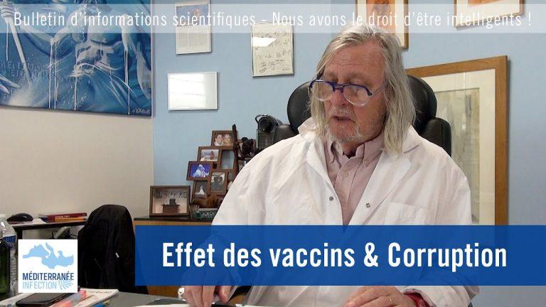 Professeur Raoult : Effet des vaccins & Corruption