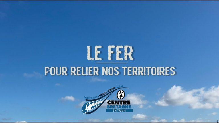 Le Fer pour relier nos territoires. Un film en faveur de la réouverture de la ligne Saint-Brieuc / Auray.