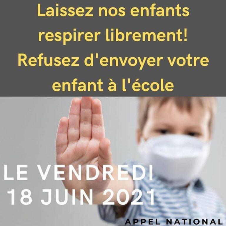 Laissez respirer nos enfants. Un appel à ne pas envoyer ses enfants à l'école le 18 juin