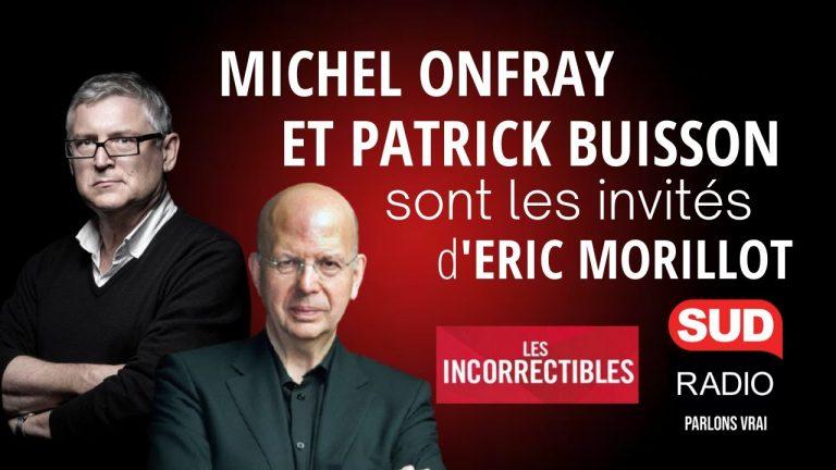 Michel Onfray / Patrick Buisson : La rencontre exclusive !