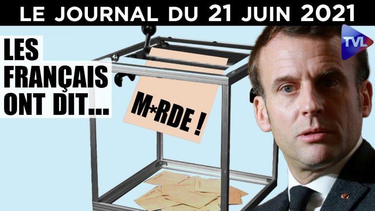 Elections : Après la gifle, la fessée de Macron – Le Journal du lundi 21 juin 2021