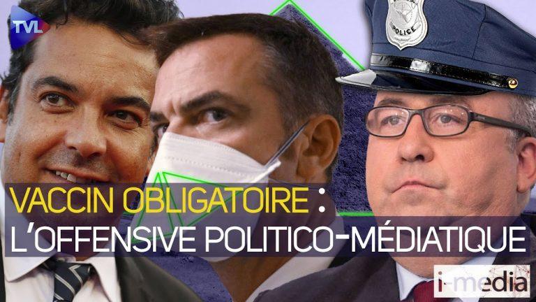 I-Média n°356 – Vaccin obligatoire : l'offensive politico-médiatique