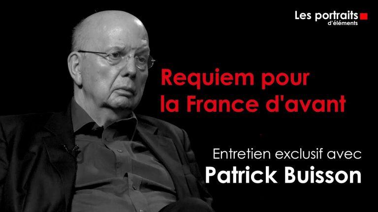Patrick Buisson – Requiem pour la France d'avant