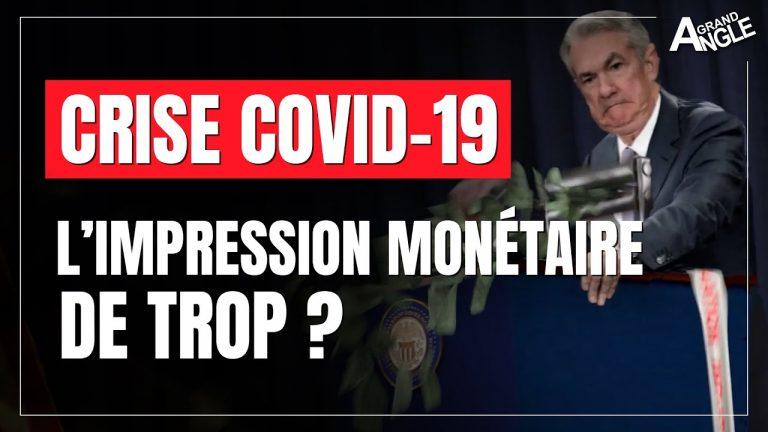 Crise COVID -19 : l'impression monétaire de trop ?