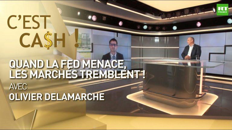 Quand la FED menace, les marchés tremblent !