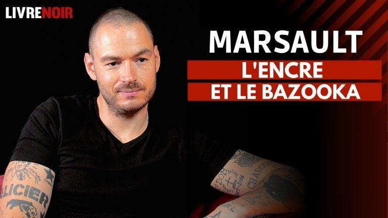 Marsault, l'encre et le bazooka